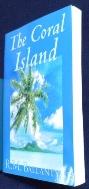 The Coral Island  / isbn 9781592245062 /사진의 제품  / 상현서림 ☞ 서고위치:MS 3 *[구매하시면 품절로 표기됩니다]