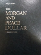 THE MORGAN AND PEACE DOLLAR - TEXTBOOK -