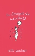 STRONGEST GIRL IN THE WORLD (BOOK & CD)