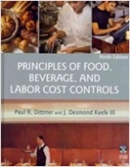 Principles of Food, Beverage, and Labor Cost Controls (Hardcover, 9th Edition, CD-Rom)