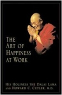 The Art of Happiness at Work (Hardcover)