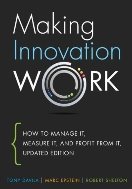 Making Innovation Work How to Manage It, Measure It, and Profit from It 1판