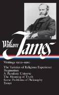 William James: Writings 1902-1910 (Hardcover)
