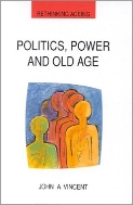 Politics, Power and Old Age  (ISBN : 9780335201662)