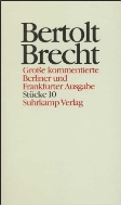 Bertolt Brecht Werke - Grosse kommentierte Berliner und Frankfurter Ausgabe, Band 10 : Stuecke 10, 2-Teils (ISBN : 9783518400104)