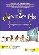 The Darwin Awards 4 (Hardcover) : Intelligent Design (Darwin Awards)