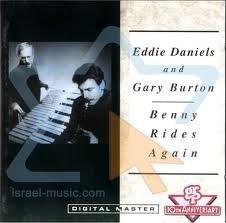 Eddie Daniels, Gary Burton / Benny Rides Again (수입)