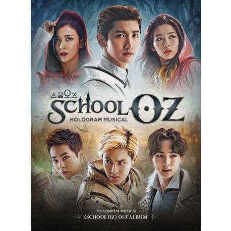 O.S.T - SCHOOL OZ [홀로그램 뮤지컬 스쿨오즈]