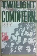 Twilight of the Comintern, 1930-1935 (Hardcover)