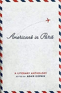 Americans in Paris: A Literary Anthology: A Library of America Special Publication