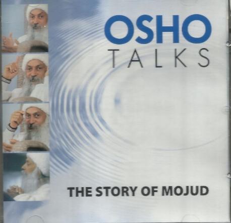 Osho Talks  - The Story of Mojud (2CD) [수입] * Rajneesh (오쇼 라즈니쉬) discourse