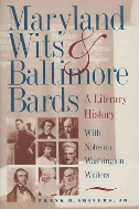 Maryland Wits & Baltimore Bards : A Literary History - with Notes on Washington Writers  (ISBN : 9780801858109)