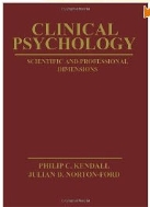 Clinical Psychology: Scientific and Professional Dimensions [Paperback]