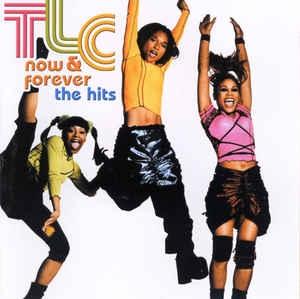 [수입] TLC - Now & Forever - The Hits