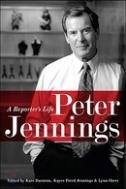 Peter Jennings: A Reporter's Life