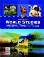 [미국교과서] World Studies - Medieval Times to Today (2008년판) / Prentice Hall