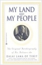 My Land and My People: The Original Autobiography of His Holiness the Dalai Lama of Tibet (Paperback)