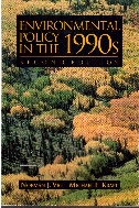 Environmental Policy In The 1990s : Toward a New Agenda, Second Edition