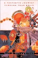 Beyond the Zonules of Zinn : A Fantastic Journey through Your Brain  (ISBN : 9780674026100)