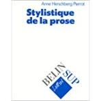 Stylistique de la prose (Lettres Belin sup) (French) Paperback