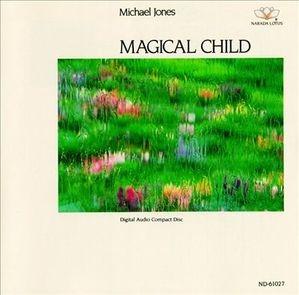 [미개봉] Michael Jones / Magical Child (미개봉)