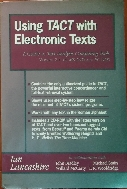 Using TACT With Electronic Texts: A Guide to Text-Analysis Computing Tools : Version 2.1 for MS-DOS and PC DOS 페이퍼백
