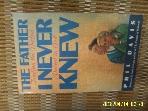 외국판 NAVPRESS / THE FATHER I NEVER KNEW / PHIL DAVIS -사진.아래참조