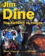JIM DINE : The Alchemy of Images  짐 다인 미술