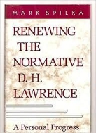 Renewing the Normative D.H. Lawrence: A Personal Progress (Hardcover)