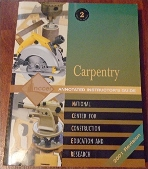 Carpentry : Annotated Instructor's Guide, Level 2, 2001 Revision (withTest Booklet & Job Sheet/Worksheet Package)  (ISBN : 9780130604880)