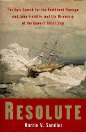 Resolute : The Epic Search for the Northwest Passage and John Franklin, and the Discovery of the Queen's Ghost Ship  (ISBN : 9781402740855)