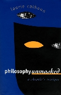 Philosophy Unmasked : A Skeptic's Critique  (ISBN : 9780700608331)