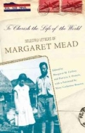 To Cherish the Life of the World : Selected Letters of Margaret Mead  (ISBN : 9780465008155)