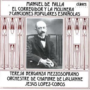 Teresa Berganza, Jesus Lopez-Cobos / Falla : El Corregidor Y La Molinera, 7 Canciones Populares Espa?olas (SKCDL0293)