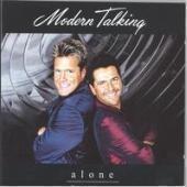 Modern Talking / Alone