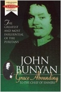 Grace Abounding to the Chief of Sinners : John Bunyan's Autobiography (Paperback)