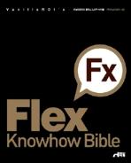 Flex3 Knowhow Bible - 바닐라로이의 플렉스 노하우 바이블 (컴퓨터/상품설명참조/2)