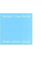 Michael Craig-Martin: Word Image Desire (2012.3.16-4.29 갤러리현대 마이클 크레이그 마틴 전시도록) (Hardcover)