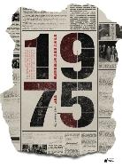 1975 (유신 독재에 도전한 언론인들 이야기)-윤활식.장윤환외