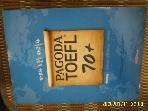 PAGODA 파고다교육그룹 / PAGODA TOEFL 70+ Reading / 이은주 외 -설명란참조