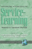 Advancing Knowledge in Service-Learning : Research to Transform the Field  (ISBN : 9781593115692)
