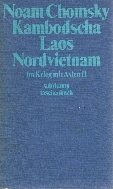 Noam Chomsky: Kambodscha Laos Vietnam. Im Krieg mit Asien II