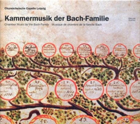 [수입] Chursachsische Capelle Leipzig - 바흐 집안의 실내악곡집 (Kammermusik Der Bach-Familie)