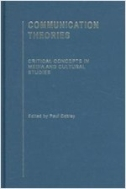 Communication Theories (Hardcover, 1st) - Critical Concepts in Media And Cultural Studies (영인본)