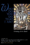 Who Do You Say That I Am ? : Christology and the Church  (ISBN : 9780802847461)