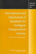 Development and Deployment of Standards for Intelligent Transportation Systems : Review of the Federal Program (Special Report, 280)  (ISBN : 9780309094535)