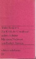 Walter Benjamin: Zur Kritik der Gewalt und andere Aufs?tze