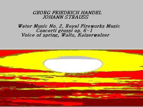 GEORG FRIEDRICH HANDEL, JOHANN STRAUSS