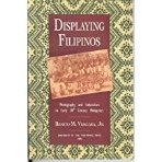 Displaying Filipinos: Photography and Colonialism in Early 20th-Century Philippines (Paperback)