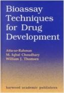 Bioassay Techniques for Drug Development (Hardcover)
